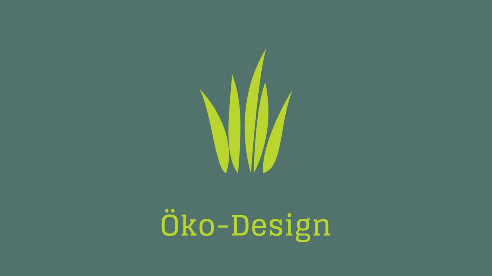 Öko Design Video